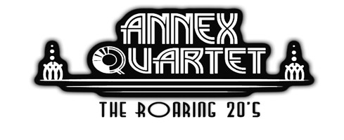 The Roaring 20s - The Debut Album of The Annex Quartet
